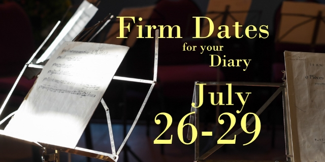 Firm Dates for the Diary!